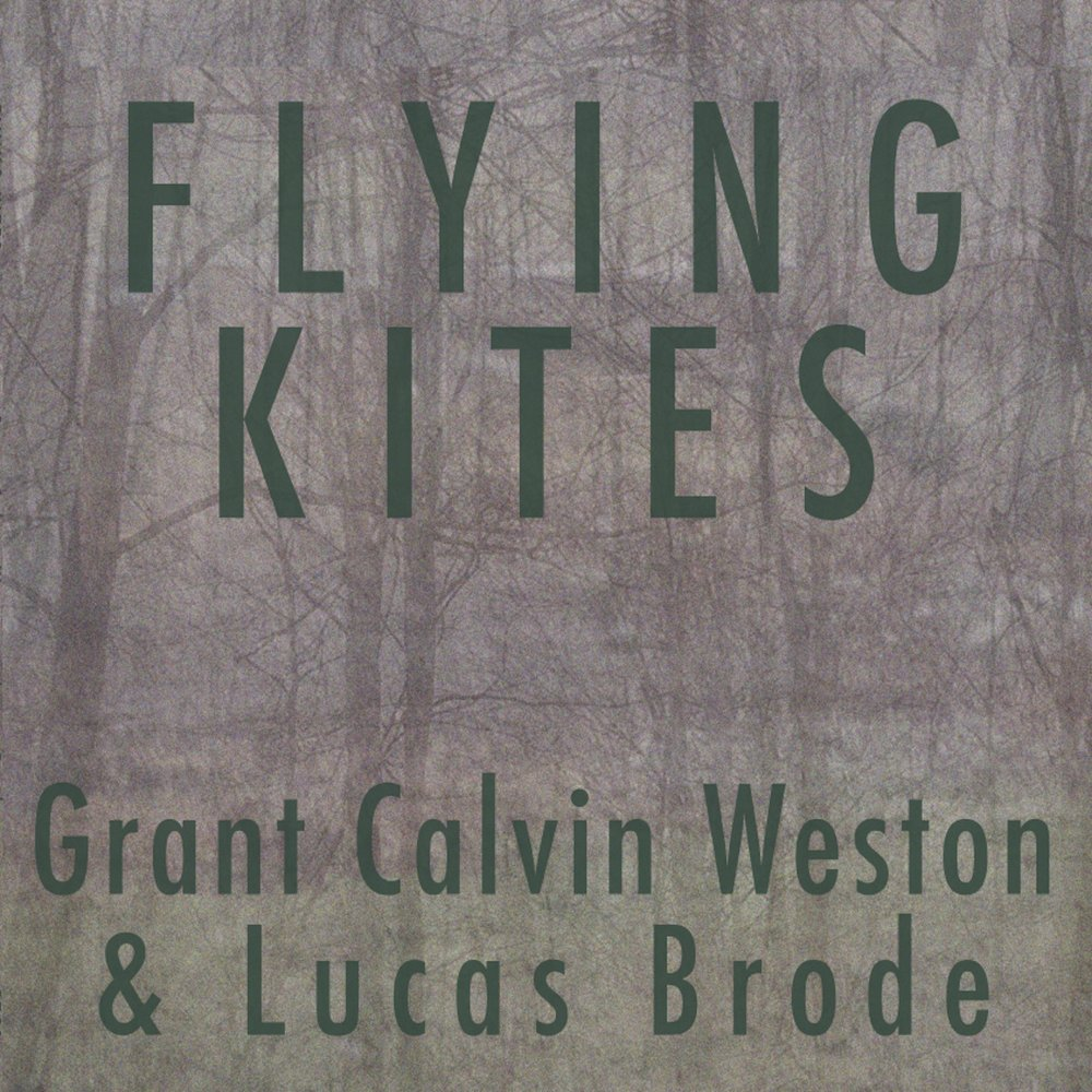 G. CALVIN WESTON & LUCAS BRODE :: FLYING KITES