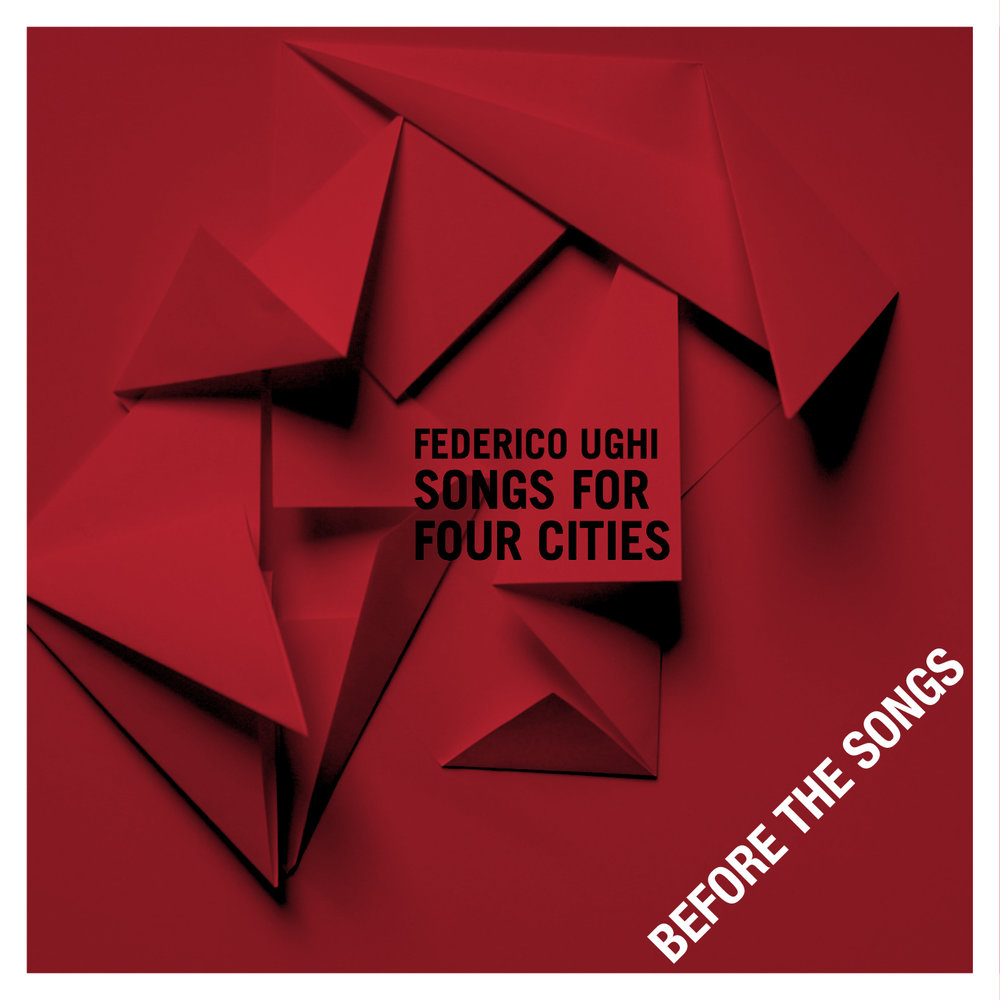 FEDERICO UGHI :: BEFORE THE SONGS LIMITED EDITION EP