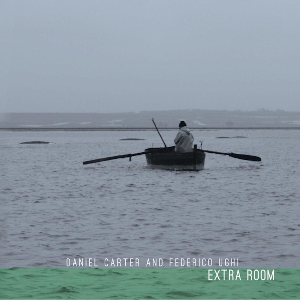 DANIEL CARTER & FEDERICO UGHI :: EXTRA ROOM