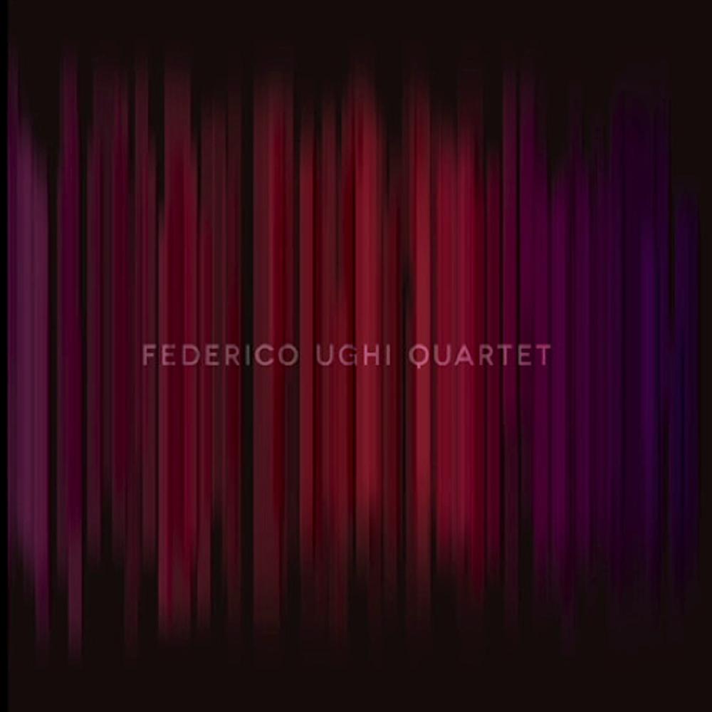 FEDERICO UGHI :: QUARTET