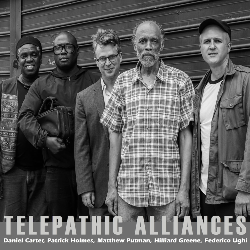DANIEL CARTER, PATRICK HOLMES, MATTHEW PUTMAN, HILLIARD GREENE, FEDERICO UGHI TELEPATHIC ALLIANCE out December 2017
