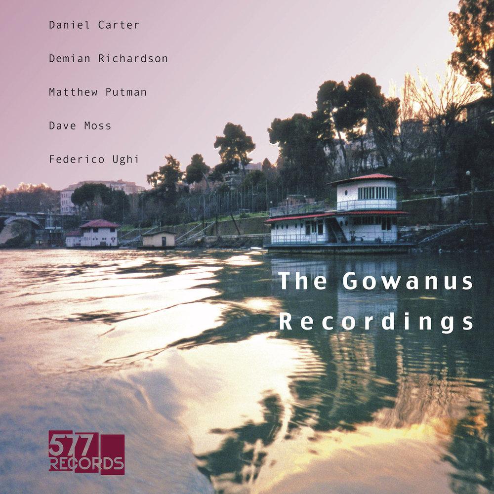 DANIEL CARTER, DEMIAN RICHARDSON, MATTHEW PUTMAN, DAVE MOSS, FEDERICO UGHI THE GOWANUS RECORDINGS - VINYL REISSUE