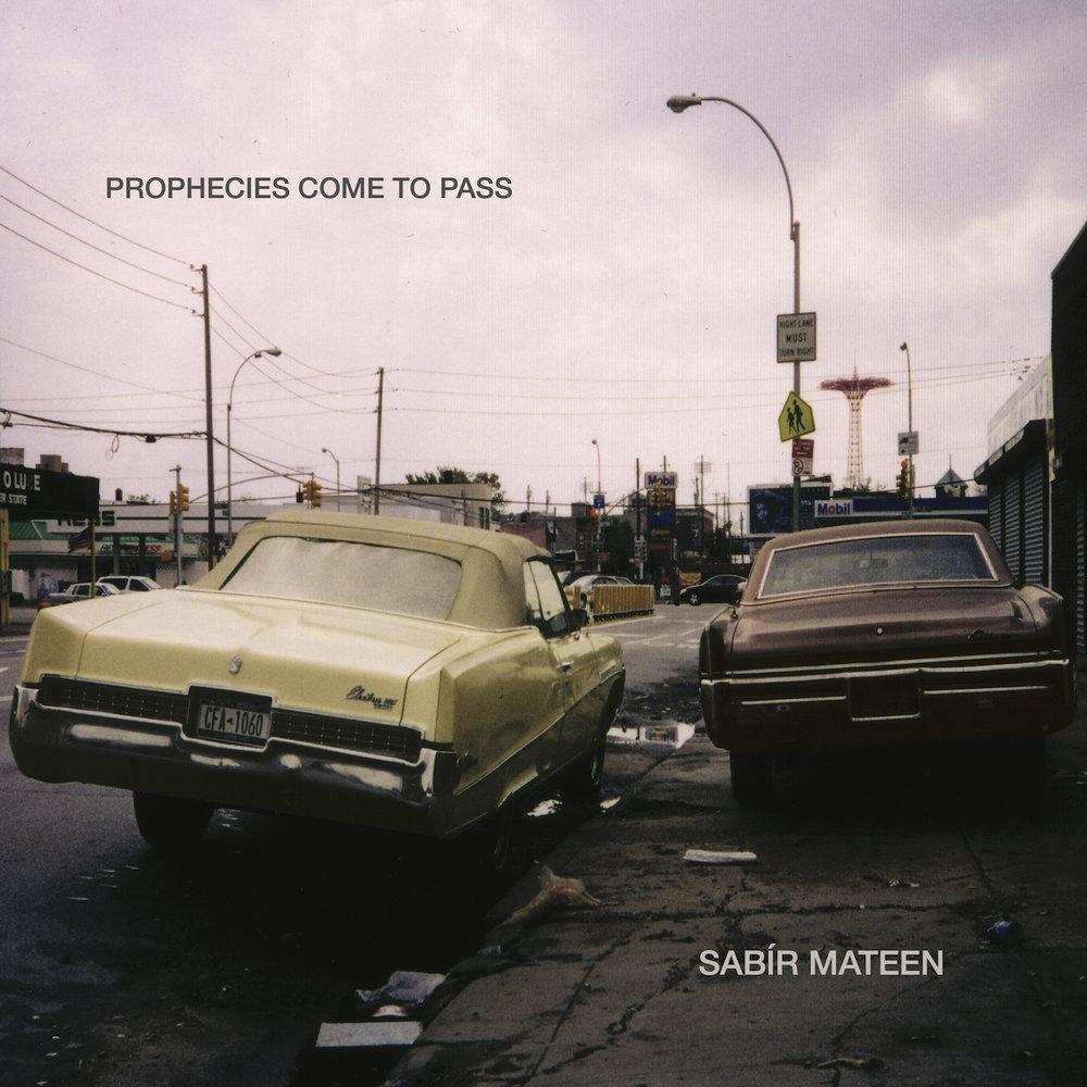 SABIR MATEEN :: PROPHECIES COME TO PASS