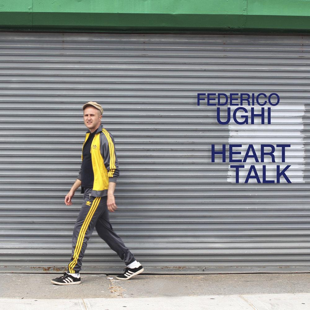 FEDERICO UGHI :: HEART TALK