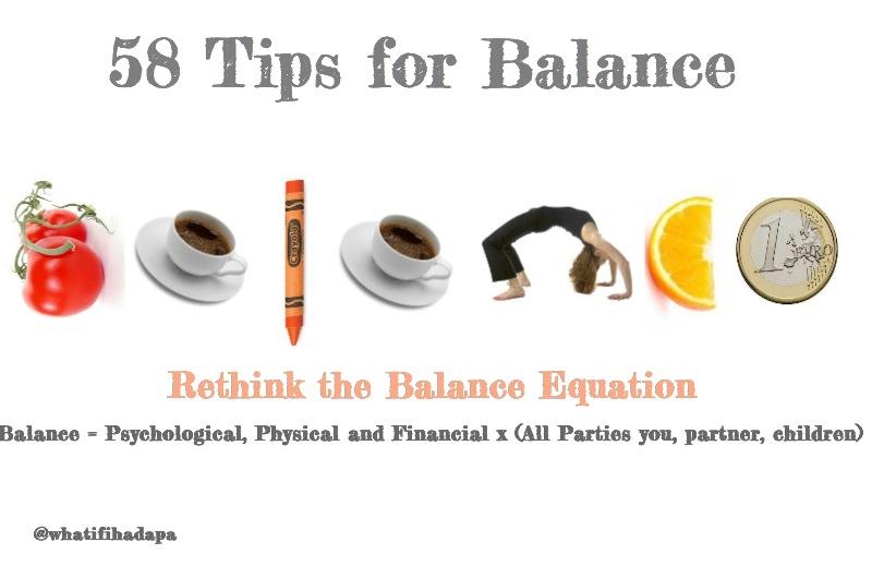 58 tips for balance