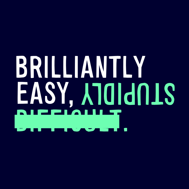 Brilliantly Easy, Stupidly Difficult - A podcast for 9others about what we choose to do (coming 2019...)