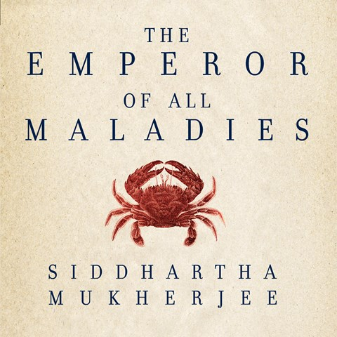 The Emporer of all Maladies