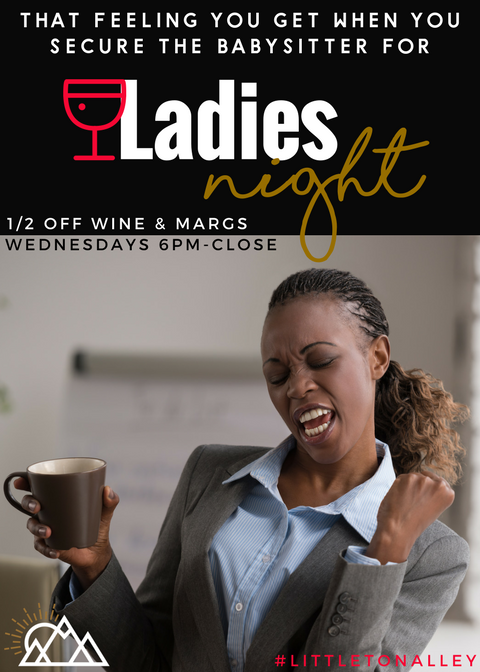 Littleton Alley Ladies Night Wednesdays