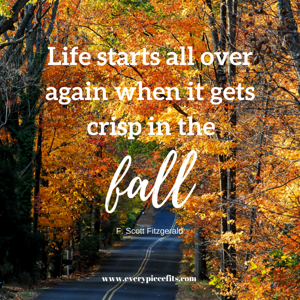 Life starts all over again when it gets crisp in the fall (1).png