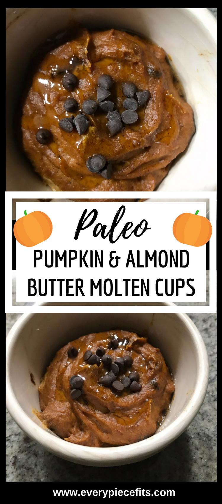 Pinterest Paleo Pumpkin & Almond Butter Molten Cake Cups.png