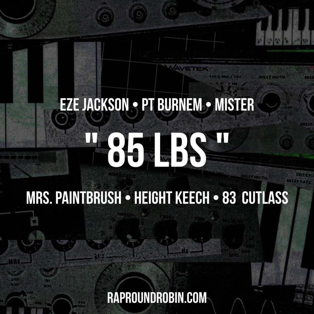 85 LBS - Rap Round Robin Theme (2016)