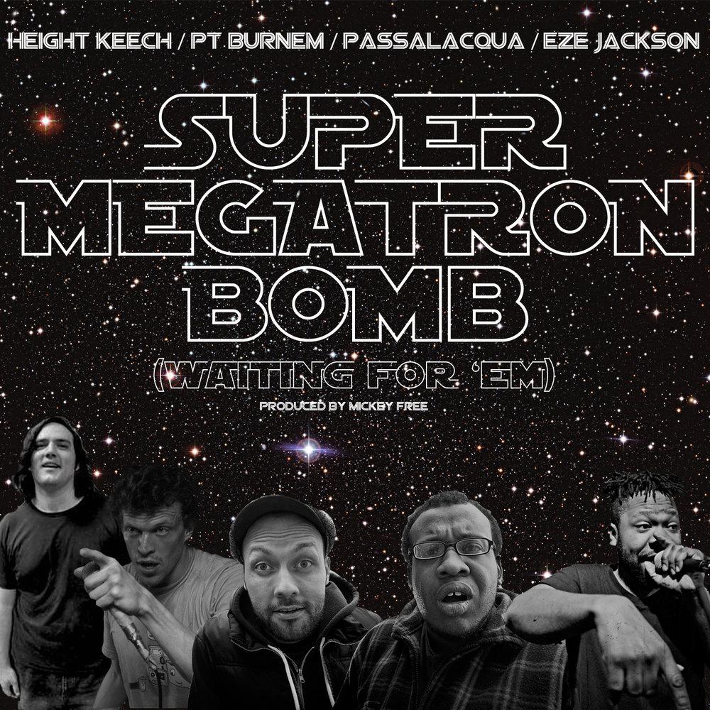 Megatron Bomb - Rap Round Robin Theme (2015)