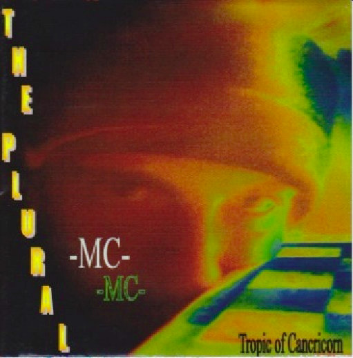 The Plural MC - The Tropic of Cancricorn (2006)