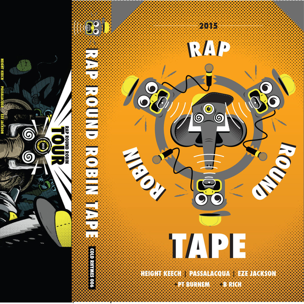 Rap Round Robin Tour Tape (2015)