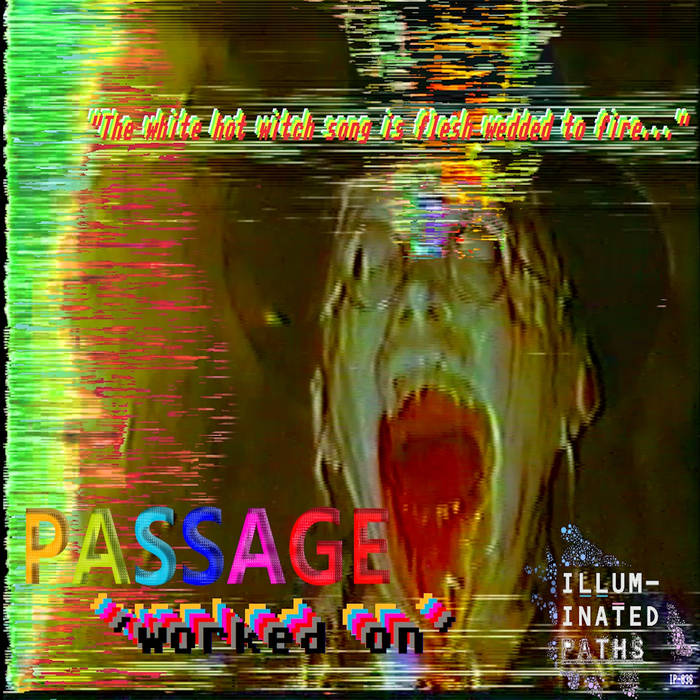 Passage - Worked On