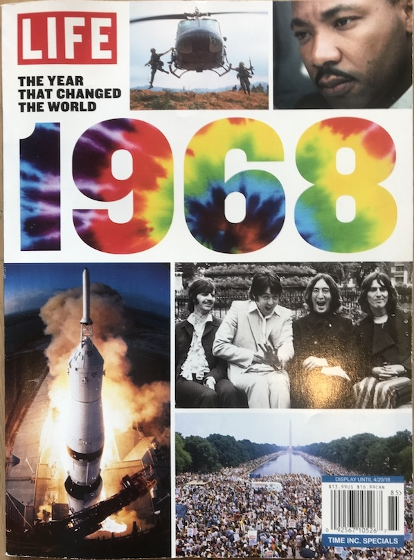 Life Magazine's new edition celebrating the historical importance of 1968.
