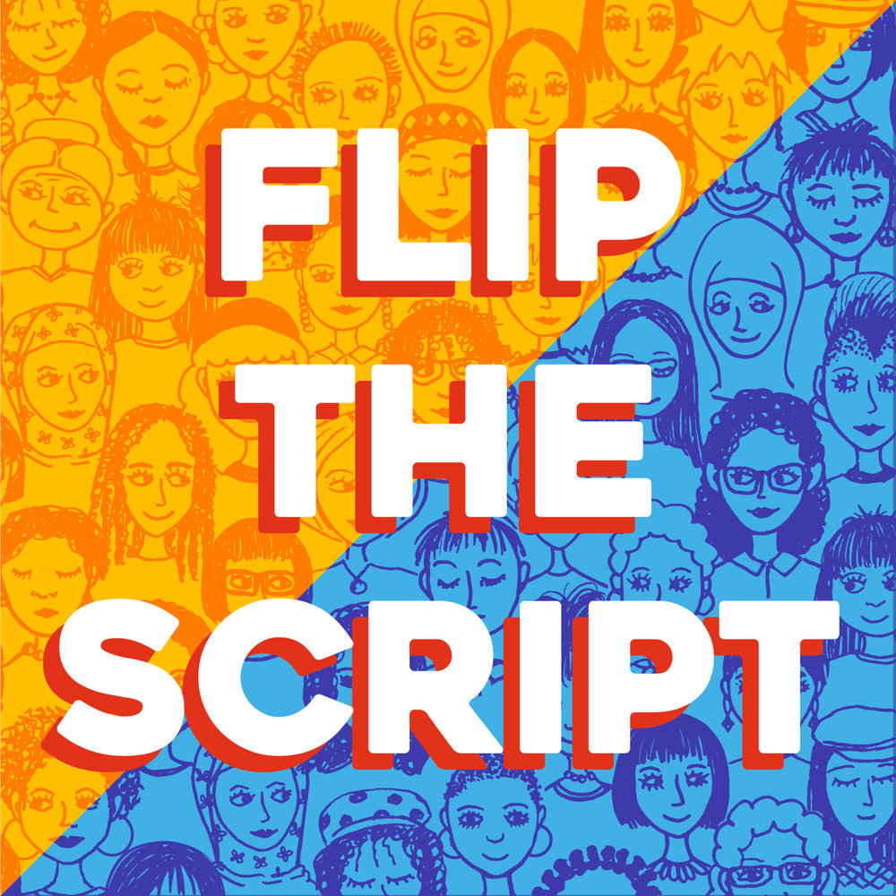 "Check Out Our New Podcast ""Flip the Script: The Future is Female"""