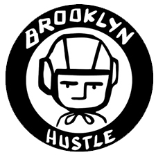BROOKLYN HEART                 BROOKLYN HUSTLE