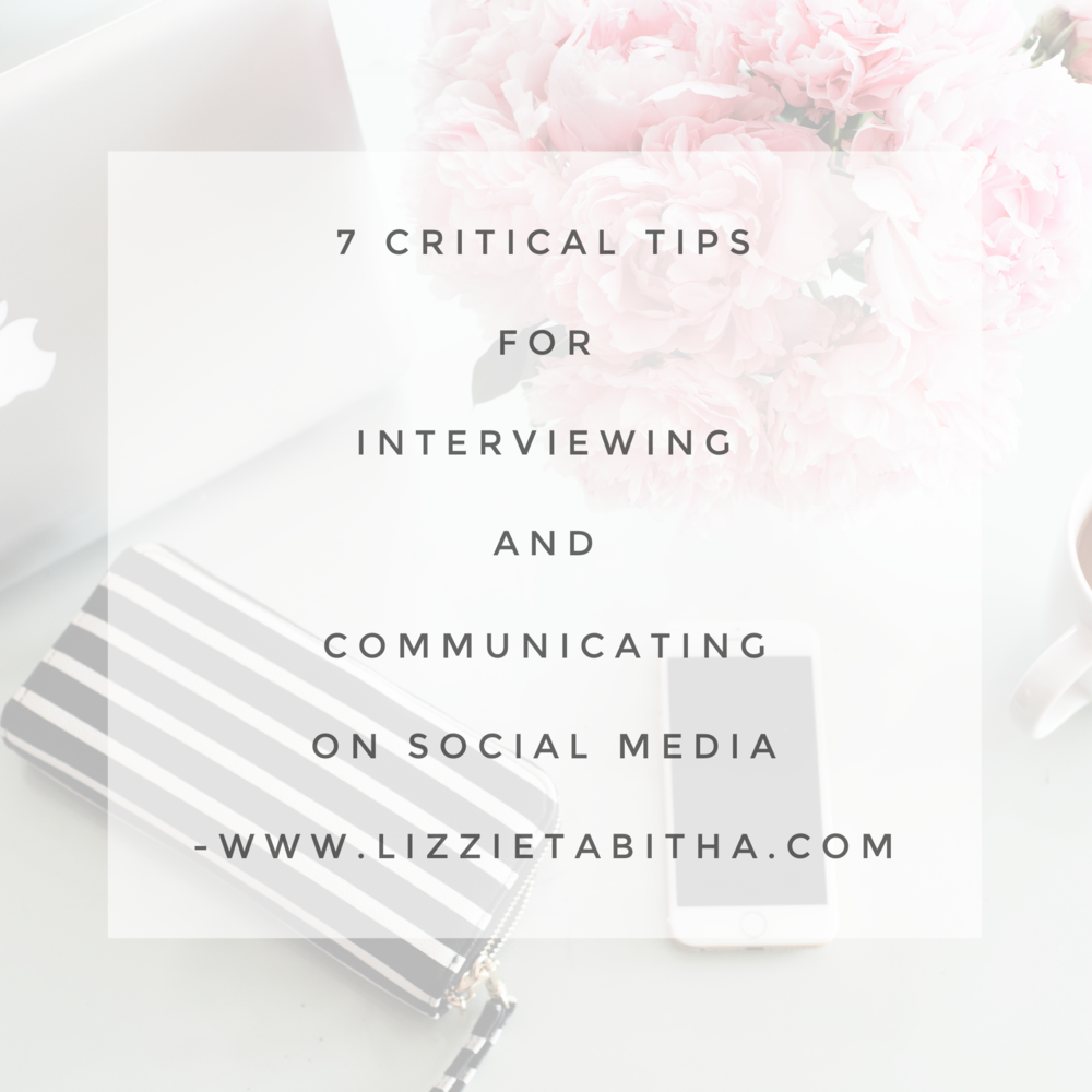 7 Critical Tips for Interviewing