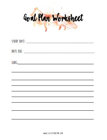 goal plan worksheet by dr. liz musil