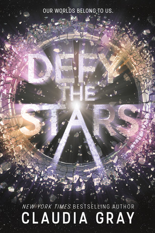 defy the stars by claudia gray