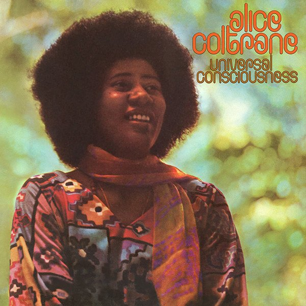 Alice Coltrane - Universal Consciousness (Impulse!/Superior Viaduct 1971/2016)