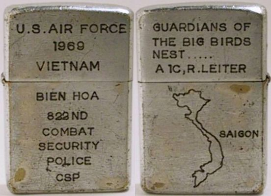 "Zippo reads ""U.S. Air Force 1969 Vietnam - Bien Hoa 822nd Combat Security Police - CSP"" and the back""Guardians of the Big Birds Nest…A 1C (Airman First Class) R. Leiter"" has a map of Vietnam"