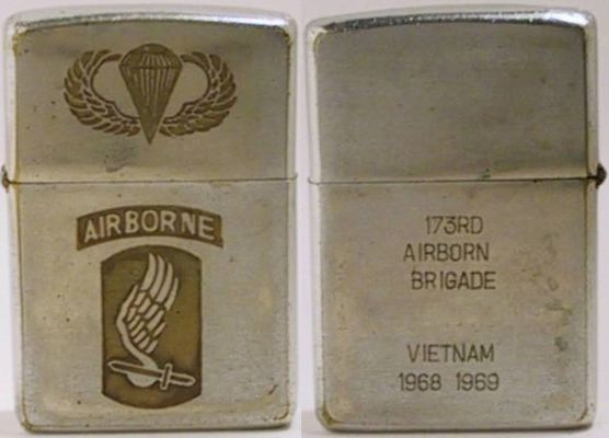 "The lid of this 1968 Zippo is engraved with the parachutist and ""Airborne"" logos.  Thereverse is engraved""173rd Airborne  Brigade Vietnam 1968 1969"""