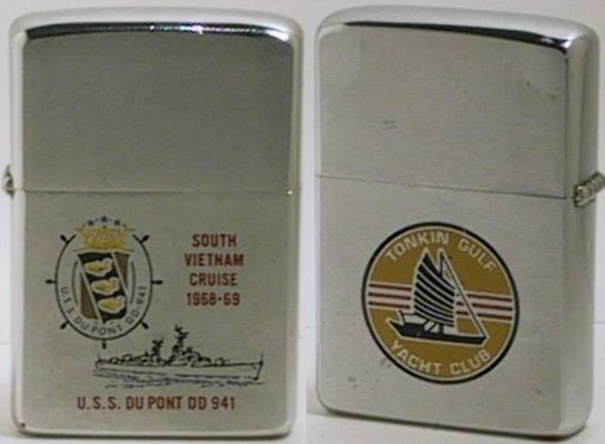"1968 USS Du Pont DD 941 (Destroyer), ""South Vietnam Cruise 1968-69"".  The reverse has the emblem of the ""Tonkin Gulf Yacht Club"", the name given to the 7th Fleet ships participating in the carrier operations off the coast of Vietnam"