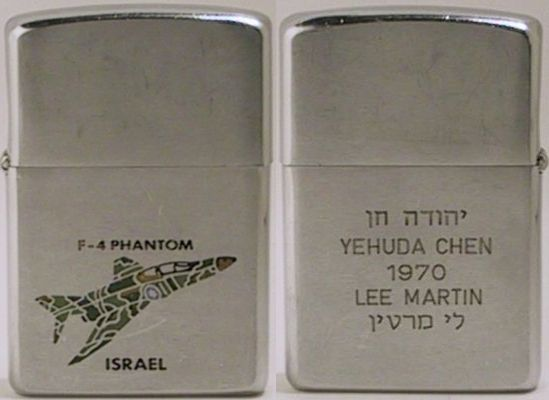 "1969 Zippo with an F-4 Phantom of the Air Force of Israel. The reverse reads ""Yehuda Chen 1970 Lee Martin"" and has writing in Hebrew"