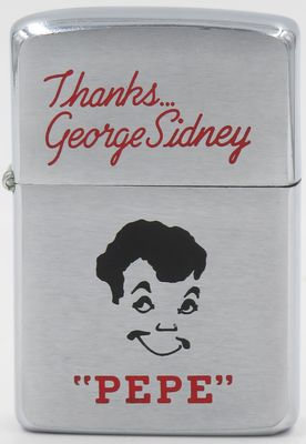 "1959 Zippo produced for George Sidney who directed the 1960 movie ""Pepe"".  The image engraved on the case is of the lead star Mario Moreno (1919 - 1993) known as Cantinflas, a Mexican comic film actor, producer, and screenwriter who was an iconic figure in Mexico and Latin America"
