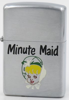 1952-53 Zippo advertising Minute Maid, the first company to market orange juice concentrate.  Known for its lemonade and orange juice, the company is owned by The Coca-Cola Company.