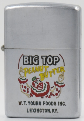 1953-55 Big Top Peanut Butter.JPG1953-55 Zippo advertising Big Top Peanut Butter.  The brand was created by William T. Young  1946 in Lexington Kentucky who developed the business into one of the leading producers of peanut butter in the United States. He sold the company to Procter & Gamble in 1955 and the product was renamed Jif peanut butter