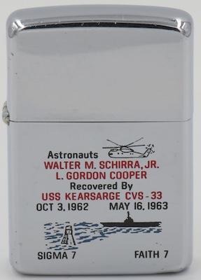 "This 1962 Zippo  commemorates USS Kearsarge's recovery of Walter Schirra ""Sigma 7"" space capsule after the 9 hour Mercury  7 orbit mission in October 1962 and Gordon Cooper  ""Faith 7"" capsule after the Mercury 8 1 day 10 hour orbit in May 1963 which was the first US space flight exceeding 24 hours"