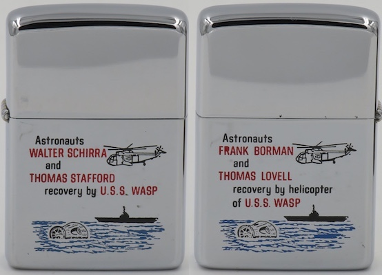 This 1965 two-sided Zippo for the USS Wasp commemorates the recovery of the Gemini 6 Astronauts  Walter Schirra and Thomas Stafford on one side, and the Gemini 7 Astronauts Frank Borman and Thomas Lovell on the reverse.  Both missions were carried out in December 1965