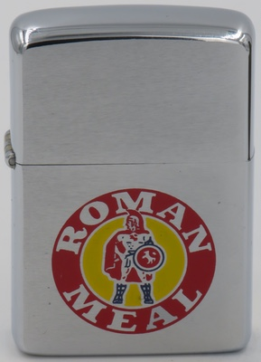 1968 Zippo for Roman Meal Bread.The Roman Meal Company was founded in 1912 on the desire of Canadian physician Robert Jackson to emulate what he believed to be the healthy regimen of Roman soldiers, who purportedly consumed two pounds of wheat or rye a day as part of their rations