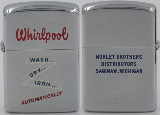 "1953 Zippo advertising Whirlpool automatic washing machines which ""Wash Dry Iron Automatically"" distributed by Morley Brothers in Saginaw Michigan"