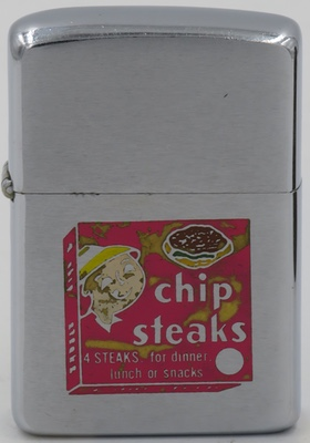 1959 Zippo advertising Chip Steaks. The chip steak was invented in 1936 and was popular throughout the years following because of its value and its ease of cooking. Though chip steaks have decreased in popularity, this frozen, thin sliced patty is still widely available for purchase online and at butcher shops