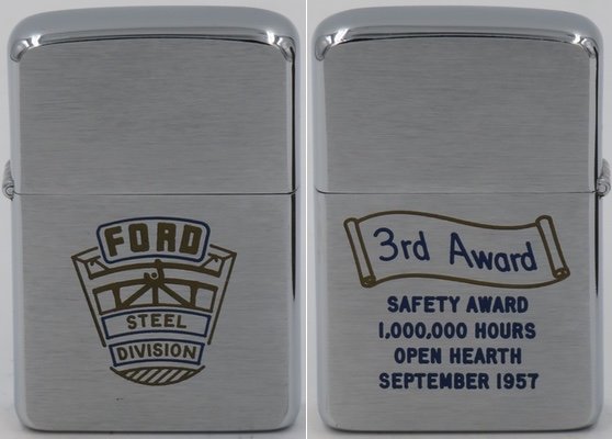 "1954 Zippo for Ford Steel Division.  The reverse reads: ""Safety Award 1,000,000 Hours without a disabling injury - Cold Strip - Oct 1954"""