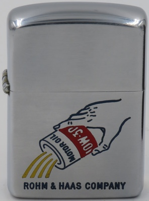 1954-55 Zippo with a graphic of can of motor oil being poured.  Rohm & Haas is a specialty chemical company owned by Dow Chemical