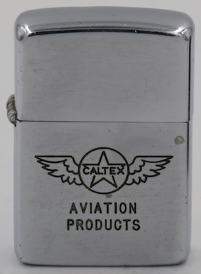 1951 Zippo for Caltex Aviation Products.  Caltex began in 1936 as the California Texas Oil Company and today is part of Chevron. Caltex remains one of its major international brand names