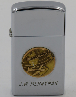 "1958 slim Zippo with an attached badge with a plane and ""100,000 Miler"" inscribed.  It is engraved with the name ""J.W. Merryman"" and was most likely a recognition gift by an airline to a frequent flyer"