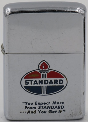 "Standard Oil 1961 Zippo with a Standard logo and ""You Expect More From STANDARD...And You Get It"""