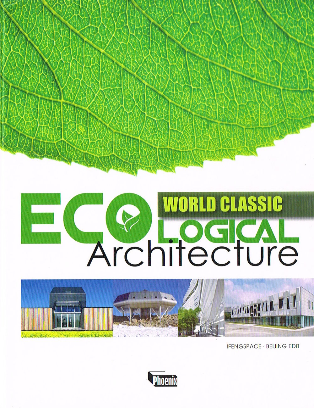 'World Ecological Architecture' : Phoenix, Hong Kong, 2012