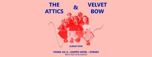 The Attics Velvet Bow Joint Album Launch With Top Lip Hunch