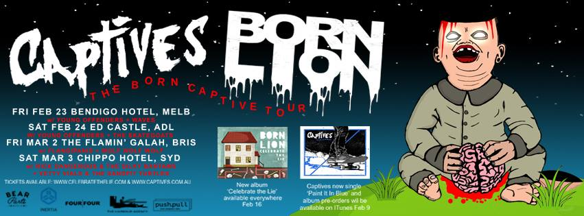 """The """"BORN CAPTIVE"""" Tour in Feb/March 2018 hits Sydney 3rd of March, at The Chippo Hotel to celebrate new music from both bands. This tour is sure to pack the most solid one-two punch of Aussie lineups this year, Born Lion + Captives .  Supports: Rick Dangerous and the Silkie Bantams + Vetty Vials & The Sandpit Turtles   Grab your tickets here: http://bit.ly/2rBdbP9   Let's do this - It's good to be back!"""