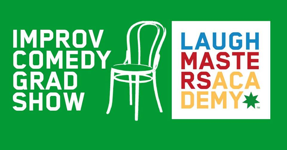 Laugh-Masters Academy (LMA) presents our end of Term 2 Improv Student Showcase!   All of LMA's Term 2 graduates will be performing on the same night, in the same theatre. Don't miss this unique opportunity to see incredible improvisors of all levels strut their stuff on stage.  This showcase will have performances by:  Level 1 Monday (Teacher:  Carolyn Mullen ) Level 1 Saturday (Teachers:  Josh Magee  &  Happy R. Feraren ) Level 2 (Teacher:  Jeff Mesina ) Level 3 (Teacher:  Andrew Wowk )  Come and see Sydney's newest crop of comedic talent live on stage.