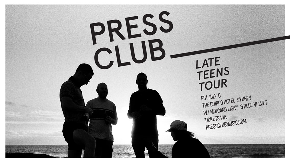 PRESS CLUB are hitting the tarmac again to satiate our lust for never being at home. We'll be calling on  The Chippo Hotel  for one night in Sydney.  Joinin' us on the night to create a cacophony will be the unflinching  Moaning Lisa  + unnerving  Blue Velvet .