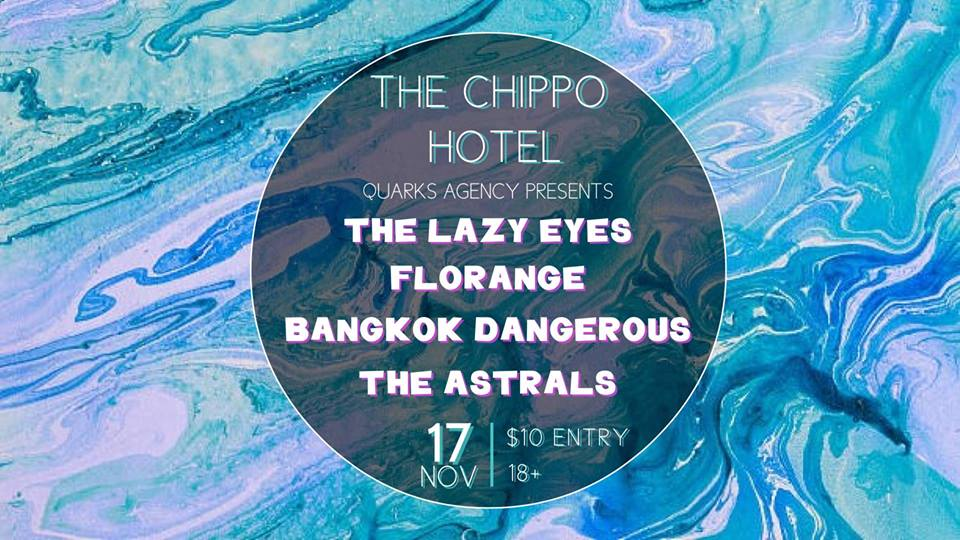 The Lazy Eyes w: Florange, Bangkok Dangerous, The Astrals.jpg