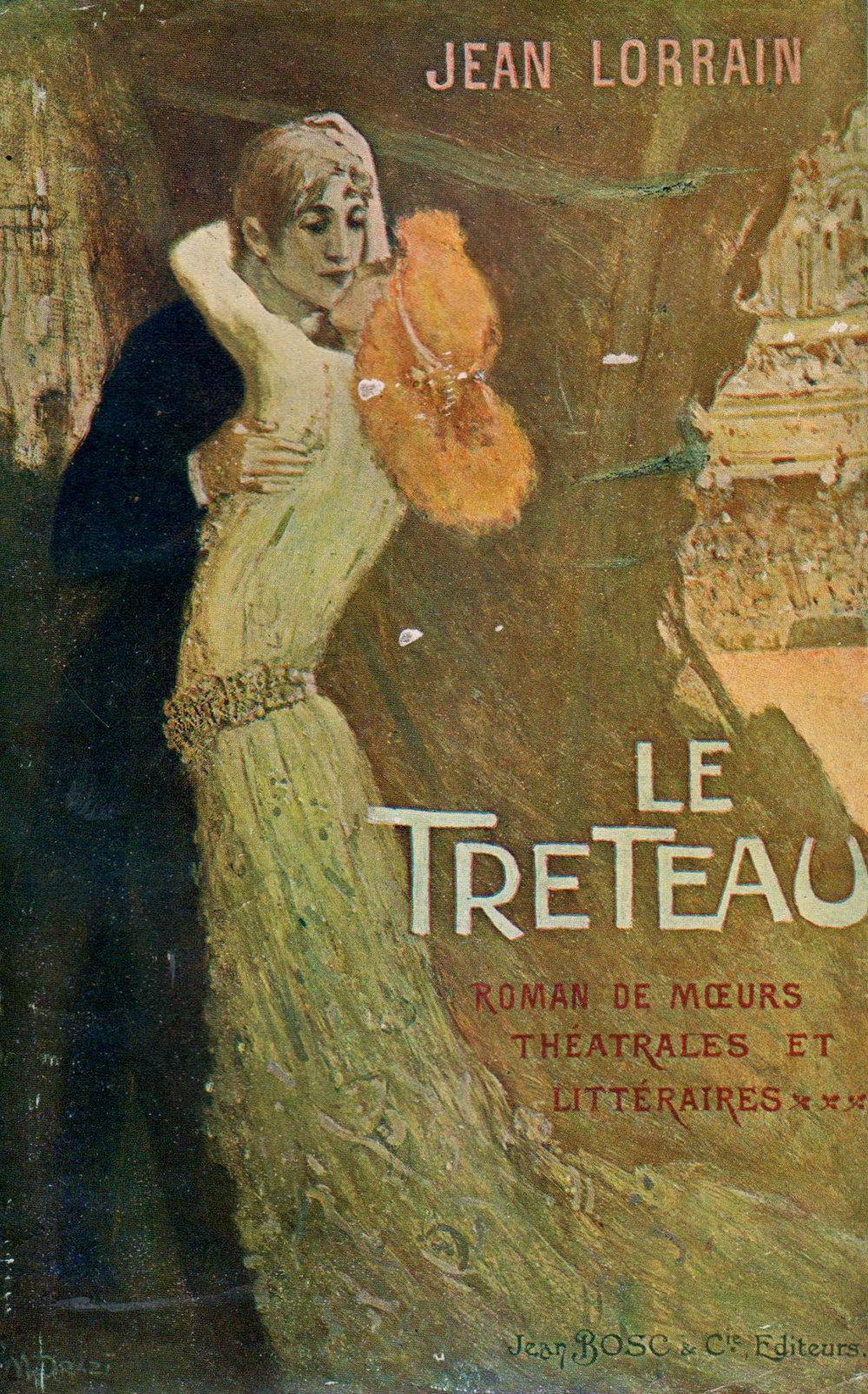 Le Tréteau, de Jean Lorrain.